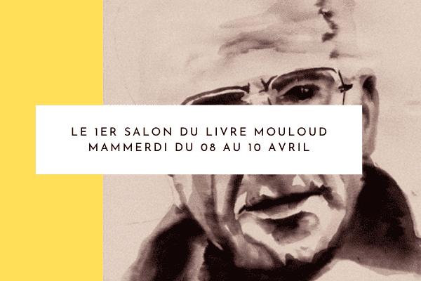 1er salon du livre Mouloud Mammeri : Ath Yanni au cœur de l'écriture et de la lecture